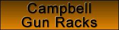 Campbell Gun Racks