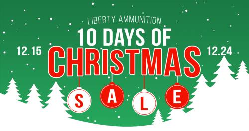 liberty ammunition 10 days of christmas sale - 10 Days Of Christmas