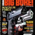 American Handgunner Big Bore - Desert Eagle L5, Smith & Wesson 500 Magnum